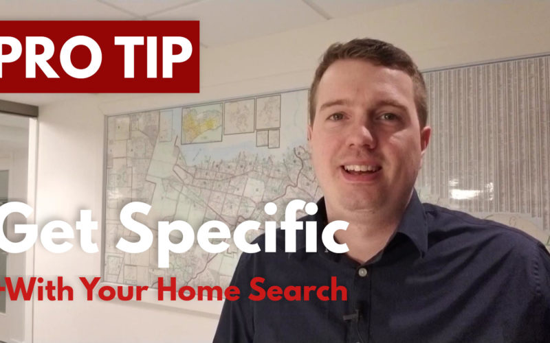 PRO TIP: Get Specific With Your Property Search